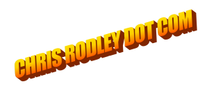 CHRIS RODLEY DOT COM
